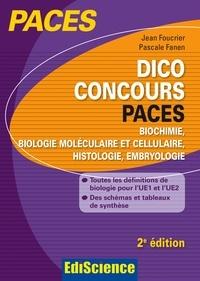 Jean Foucrier et Pascale Fanen - Dico Concours PACES - 2e ed..