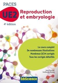 Jean Foucrier et Guillaume Bassez - PACES UE2 Reproduction et Embryologie - 4e éd - Manuel, cours + QCM corrigés.