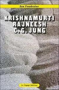 Jean Foudraine - Krishnamurti. Rajneesh. C.G. Jung.