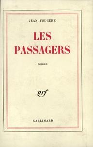 Jean Fougère - Les Passagers.