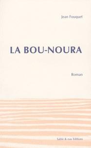 Jean Fouquet - La Bou-Noura.