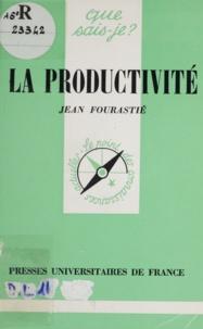Jean Fourastié - La Productivité.