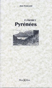 Jean Fourcassié - Flâneries Pyrénées.