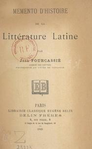 Jean Fourcassié - Mémento d'histoire de la littérature latine.