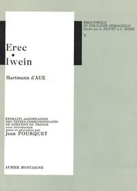 Jean Fourquet - Erec Iwein - Hartmann d'Aue.