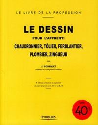 Jean Fourquet - Le dessin pour l'apprenti chaudronnier, tôlier, ferblantier, plombier, zingueur.
