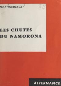 Jean Fourtaux - Les chutes du Namorona.
