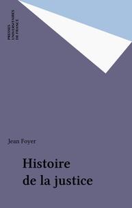 Jean Foyer - Histoire de la justice.
