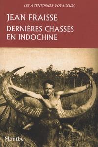 Dernières chasses en Indochine - Tigres, éléphants, gaurs et autres grands gibiers, 1946-1954.pdf