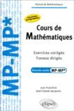 Jean Franchini et Jean-Claude Jacquens - Cours de Mathématiques 2e année MP-MP* - Exercices corrigés, travaux dirigés.