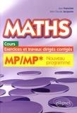 Jean Franchini et Jean-Claude Jacquens - Maths MP/MP* programme 2014 - Cours, exercices et travaux dirigés corrigés.
