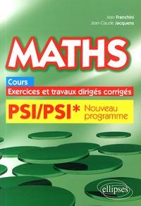 Maths PSI/PSI* programme 2014 - Cours, exercices et travaux dirigés corrigés.pdf