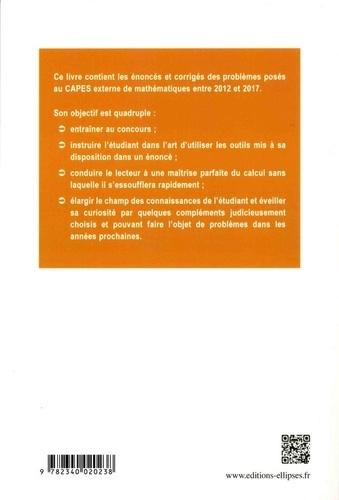Problèmes corrigés posés au CAPES de mathématiques de 2012 à 2017
