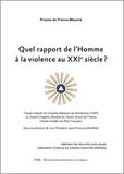 Jean-Francis Dauriac - Quel rapport de l'Homme à la violence au XXIe siècle ? - Travail collectif du Chapitre National de Recherche (CNR) du Grand Chapitre Général du Grand Orient de France (Hauts Grades du Rite Français).