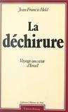 Jean-Francis Held - La Déchirure - Voyage au coeur d'Israël.