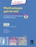 Jean-François Émile et Emmanuelle Leteurtre - Pathologie générale - Enseignement thématique Biopathologie tissulaire.