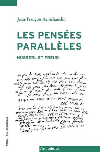 Les pensées parallèles. Husserl et Freud