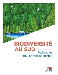 Jean-François Agnèse et Olivier Dangles - Biodiversité au Sud - Recherches pour un monde durable.
