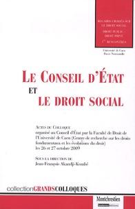 Le Conseil d'Etat et le droit social - Jean-François Akandji-Kombé |