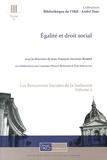 Jean-François Akandji-Kombé - Les Rencontres sociales de la Sorbonne - Volume 2, Egalité et droit social.
