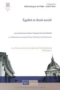 Les Rencontres sociales de la Sorbonne - Volume 2, Egalité et droit social.pdf