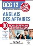 Jean-François Allafort et Cécile Malet-Peterson - Anglais des affaires DCG 12 - Fiches de révision.