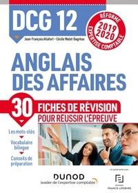 Jean-François Allafort et Cécile Malet-Dagréou - DCG 12 - Anglais des affaires - Fiches de révision - Réforme Expertise comptable 2019-2020.