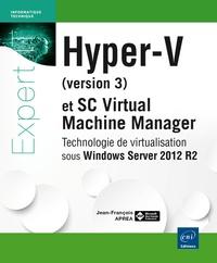 Deedr.fr Hyper V (version 3) et System Center Virtual Machine Manager - Technologie de virtualisation sous Windows Server 2012 R2 Image