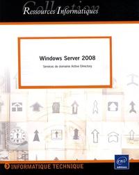 Windows Server 2008 - Services de domaine Active Directory.pdf
