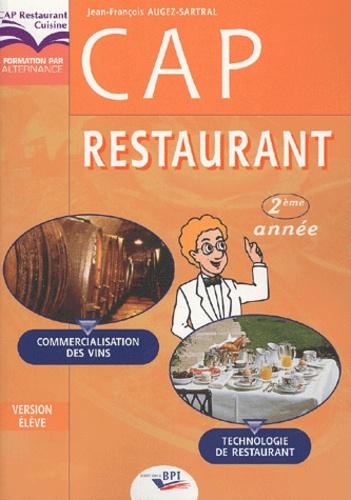 Jean-François Augez-Sartral - CAP restaurant 2e année - Technologie de restauration, commercialisation des vins.