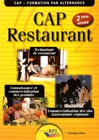 Jean-François Augez-Sartral - CAP Restaurant 2ème année version élève - Technologie de restaurant, connaissance et commercialisation des produits, commercialisation des vins, gastronomie régionale.