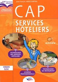 Jean-François Augez-Sartral - CAP Services Hôteliers - Technologie des Services Hôteliers, Technologie de Restaurant, Hygiène Professionnelle.