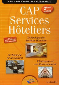 Jean-François Augez-Sartral et Christiane Balanger - Services Hôteliers CAP 2e année - Technologie des Services Hôteliers ; Technologie de Restaurant ; L'Entreprise et son Environnement.