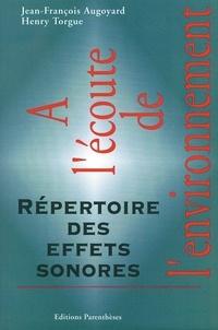 Jean-François Augoyard et Henry Torgue - A l'écoute de l'environnement - Répertoire des effets sonores.