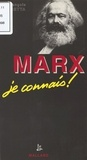 Jean-François Bacchetta - Marx (1818-1883), je connais !.