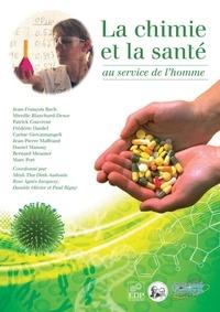 Jean-François Bach et Mireille Blanchard-Desce - La chimie et la santé, au service de l'homme.