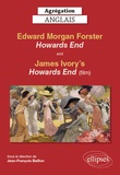 Jean-François Baillon - Agrégation anglais - Edward Morgan Forster, Howards End (1910) + film Howards End réalisé par James Ivory.