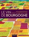 Jean-François Bazin - Le vin de Bourgogne.