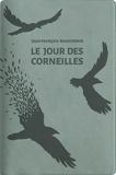 Jean-François Beauchemin - Le jour des corneilles - Edition limitée.
