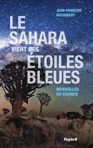 Deedr.fr Le Sahara vient des étoiles bleues - Merveilles du cosmos Image