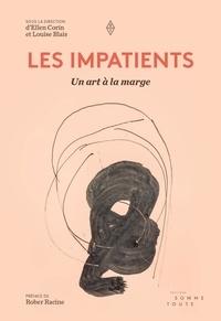 Jean-François Bélisle et Pierre Bellemare - Les Impatients - Un art à la marge.