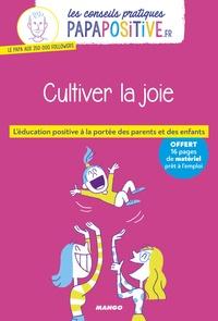 Jean-François Belmonte et Océane Meklemberg - Cultiver la joie.