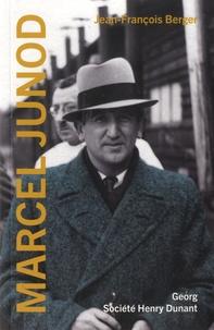 Jean-François Berger - Marcel Junod.