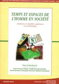 Jean-François Berger et Frank Braemer - Temps et espaces de l'homme en société - Analyses et modèles spatiaux en archéologie. 1 Cédérom