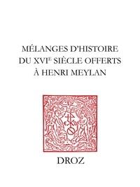 Jean-François Bergier et Gabrielle Berthoud - Mélanges d'histoire du XVIe siècle offerts à Henri Meylan.