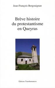 Brève histoire du protestantisme en Queyras - Jean-François Bergouignan pdf epub