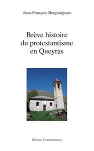 Jean-François Bergouignan - Brève histoire du protestantisme en Queyras.
