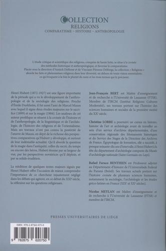 Henri Hubert et la sociologie des religions. Sacré, temps, héros, magie