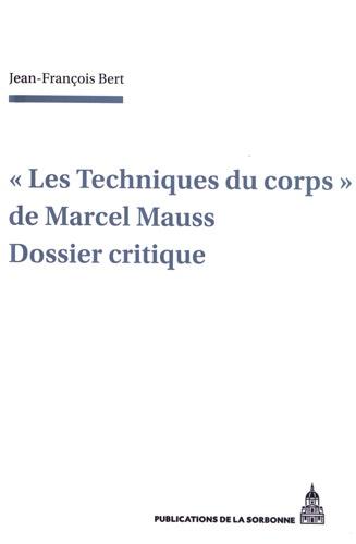 Marcel Mauss Les Techniques Du Corps