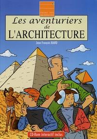 Jean-François Biard - Les aventuriers de l'architecture. 1 Cédérom